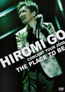 2008 郷ひろみ/Concert Tour 2008: The Place To Be