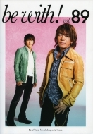 B'z official text book 「be with! vol.89」