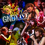 girl next door 13th single 「ROCK YOUR BODY」LIVE盤