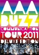 「AAA Buzz Communication TOUR 2011 Deluxe Edition」