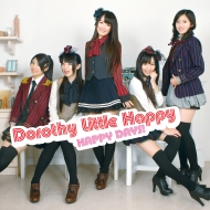 Dorothy Little Happy  「HAPPY DAYS!」Type A