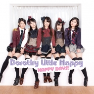 Dorothy Little Happy 「HAPPY DAYS!」Type B