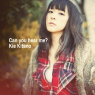 北乃きい mini album 「Can you hear me?」 CD+DVD1