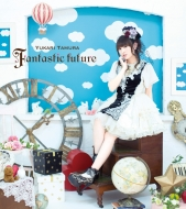 田村ゆかり Single 「Fantastic Future」