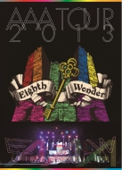 AAA TOUR 2013 Eighth Wonder DVD