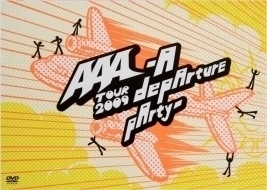2009 AAA/Tour2009 -A depArture pArty-