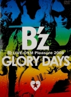2009 B'z/B'z LIVE-GYM Pleasure 2008 -GLORY DAYS-