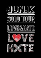 "Jun. K (From 2PM) Solo Tour ""LOVE & HATE"" in MAKUHARI MESSE"