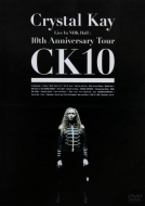 2010 Crystal Kay/Crystal Kay Live In Nhk Hall: 10th Anniversary Tour Ck10