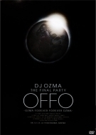 2009 DJ-Ozma/Final Party: Offo-ozma Forever Forever Ozma
