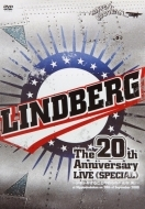 2009 LINDBERG/LINDBERG 20th Anniversary LIVE 《SPECIAL》 ~ドキドキすることやめられへんな(笑)~ at Nipponbudokan on 28th of September 2009