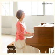 2010 YUI/to Mother