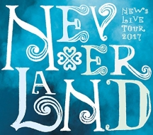 NEWS LIVE TOUR 2017 NEVERLAND